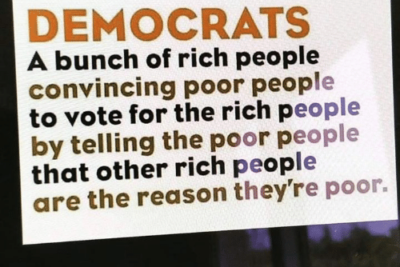 democrats-a-bunch-of-rich-people-convincing-poor-people-to-6187514-400x267