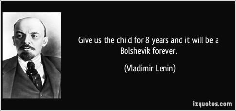 quote-give-us-the-child-for-8-years-and-it-will-be-a-bolshevik-forever-vladimir-lenin-110514